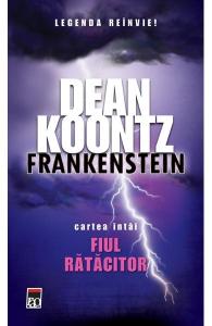 Frankenstein. Fiul ratacitor (Vol. I)