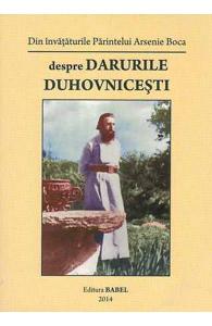 Despre darurile duhovnicesti. Din invataturile Parintelui Arsenie Boca