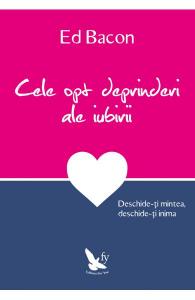 Cele opt deprinderi ale iubirii