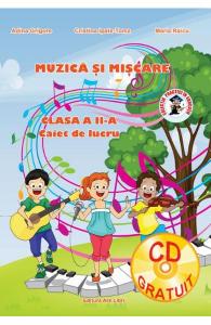Muzica si miscare - Clasa 2 - Caiet de lucru