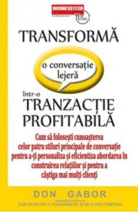 Transforma o conversatie lejera intr-o tranzactie profitabila