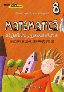 Matematica. Algebra, Geometrie. Clasa a VIII-a. PARTEA a II-a / SEMESTRUL 2
