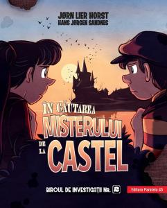 In cautarea misterului de la castel. Biroul de investigatii Nr.2