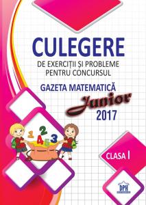 Culegere pentru concursul gazeta matematica junior - clasa I -DPH