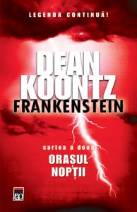 Frankenstein. Orasul noptii (Vol. II)