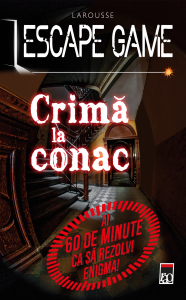ESCAPE GAME – Crima la conac