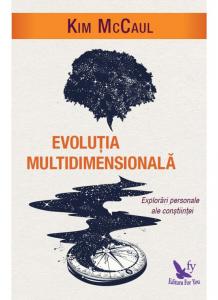 Evolutia Multidimensionala. Explorari personale ale constiintei