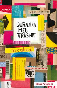 Jurnalul meu trasnit in culori! Ed.2