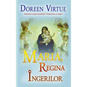 Maria, Regina Ingerilor