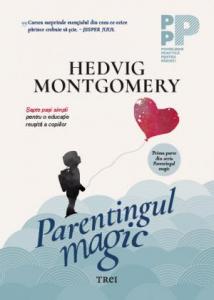 Parentingul magic