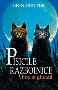 Pisicile Razboinice Vol.2: Foc si gheata
