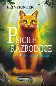 Pisicile Razboinice vol.1: In inima padurii