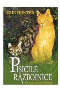 Pisicile Razboinice. Vol. 5: O cale primejdioasa