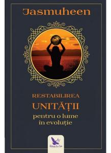 Restabilirea unitatii pentru o lume evolutie