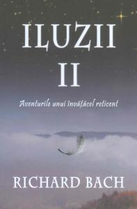 Iluzii II: Aventurile Unui Invatacel Reticent