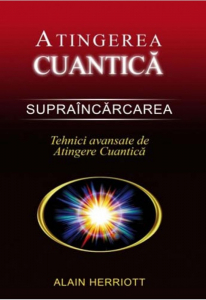 Supraincarcarea - Tehnici avansate de atingere cuantica