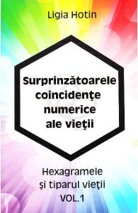Surprinzatoarele coincidente numerice ale vietii Vol.1