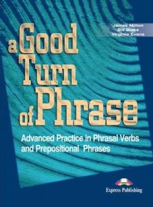 Curs lb. engleza Vocabular A good turn of phrase manualul elevului