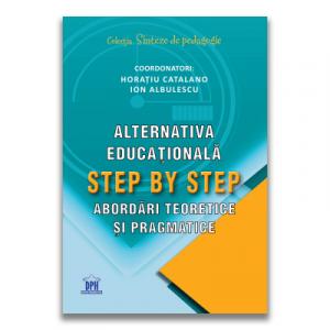Alternativa educationala step by step. Abordari teoretice si pragmatice - DPH