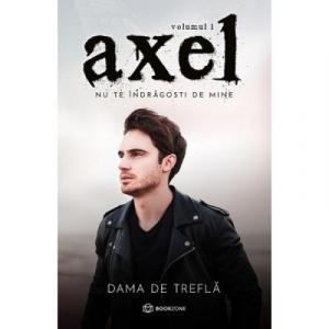 Axel Vol. 1. Nu te indragosti de mine - Bookzone
