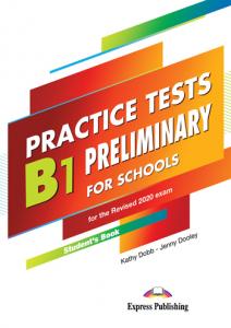 Curs lb. engleza examen Cambridge B1 preliminary for schools practice tests manualul elevului cu digibooks APP(revizuit 2020)