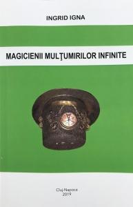 Magicienii multumirilor infinite