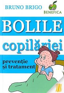 Bolile copilariei - preventie si tratament