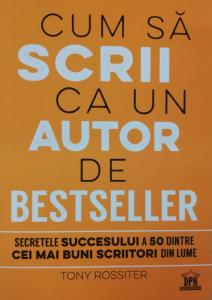 Cum sa scrii ca un autor de bestseller - DPH