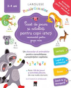 Caiet de jocuri si activitati pentru copii isteti 3-4 ani grupa mica