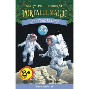 Calatorie pe Luna. Portalul Magic numarul 8