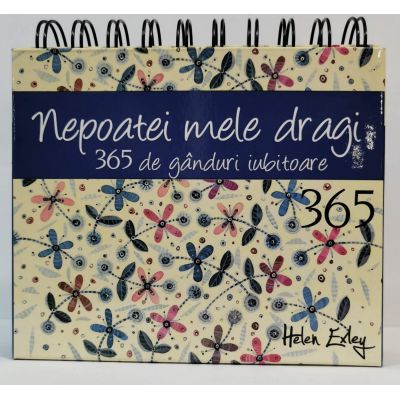 Calendar nepoatei mele dragi 365 de ganduri iubitoare