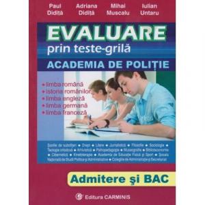 Evaluare prin teste-grila pentru Academia de Politie Admitere si Bac