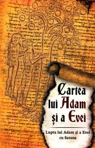 Cartea lui Adam si a Evei (Lupta lui Adam si a Evei cu Satana)