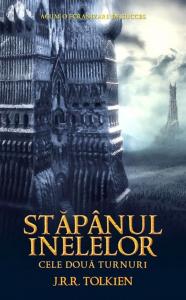 Stapanul inelelor: Cele doua turnuri (volumul II)