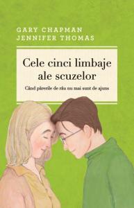 Cele cinci limbaje ale scuzelor ed. 3