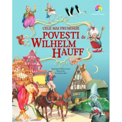 Cele mai frumoase povesti - Wilhelm Hauff