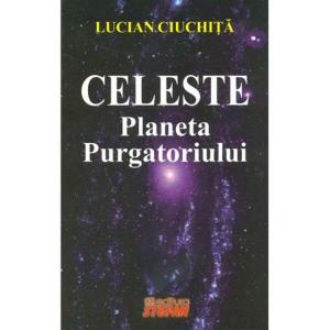 Celeste, planeta purgatoriului