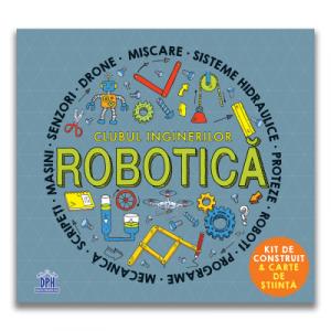 Clubul inginerilor. Robotica - DPH