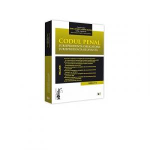 Codul penal. Jurisprudenta obligatorie. Jurisprudenta relevanta. Editia a II-a