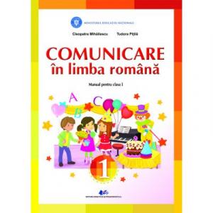 COMUNICARE IN LIMBA ROMANA -Manual pentru clasa I