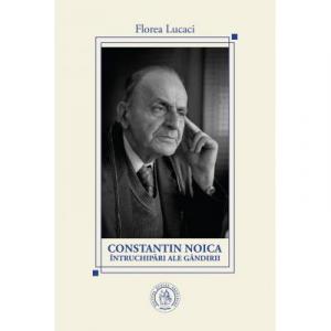 Constantin Noica, intruchipari ale gandirii