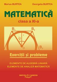 Matematica. Culegere pentru clasa a XI-a