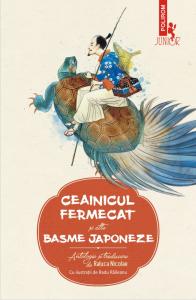 Ceainicul fermecat si alte basme japoneze
