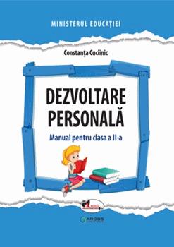 Dezvoltare personala. Manual. Clasa a II-a