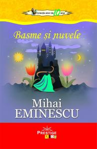 Basme si Nuvele - Mihai Eminescu0