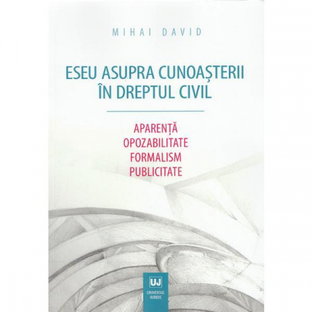 Eseu asupra cunoasterii in dreptul civil