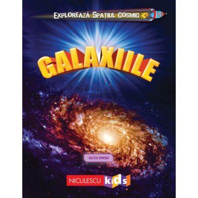 Exploreaza Spatiul Cosmic. Galaxiile