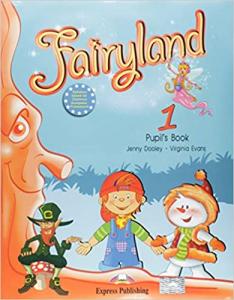 Fairyland 1. Pupil's Book - Manualul elevului