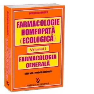 Farmacologie homeopata vol. I: farmacologia generala