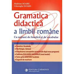 Gramatica didactica a limbii romane - notiuni de fonetica si vocabular